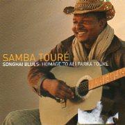 Songhai Blues – Homage to Ali Farka Toure