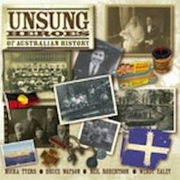 'Unsung Heroes of Australian History' @ The Loaded Dog