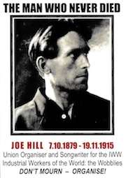 Joe Hill - The Man Who Never Died - Centennial Concert