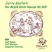 Jerry Epstein - Her Bright Smile Haunts Me Still