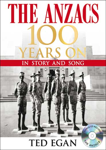 The Anzacs - 100 Years On