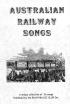 Bush Music Club's 'Australian Railway Songs' book launch